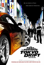 玩命關頭:東京甩尾 The Fast and the Furious: Tokyo Drift