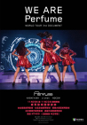 WE ARE Perfume -WORLD TOUR 3rd DOCUMENT WE ARE Perfume -WORLD TOUR 3rd DOCUMENT